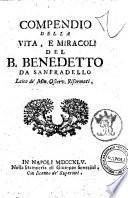 Compendio della vita, e miracoli del f. Benedetto da Sanfradello laico de'min. osserv. riformati