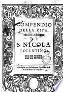 Compendio della vita, miracoli, e reliquie di S. Nicola Tolentino