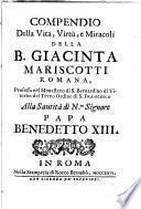 Compendio della vita, virtù, e miracoli della B. Giacinta Mariscotti romana ...