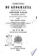 Compendio di geografia compilato sulle norme dei signori Adriano Balbi ... [et al.]