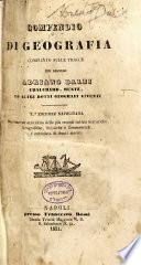 Compendio di geografia compilato sulle tracce dei Adriano Balbi, Chauchard, Mutz, ed altri dotti geografi viventi