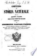 Compendio di storia naturale per la quarta classe delle scuole elementari maggiori
