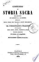 Compendio di storia sacra pel convitto de' canonici R.L. di Bitonto estratto dalla Storia del Vecchio e Nuovo Testamento di M. Pellegrino Farini