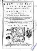 Compendio historico del Vecchio, e del Nuouo Testamento