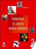 Competenze di cultura medico-sanitaria. Per gli Ist. professionali alberghieri