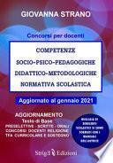 Competenze socio-psico-pedagogiche, didattico-metodologiche, normativa scolastica. Aggiornamento manuale docenti 2021
