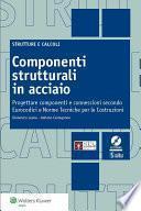 Componenti strutturali in acciaio