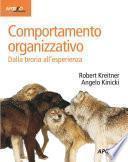 Comportamento organizzativo. Dalla teoria all'esperienza