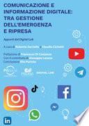 Comunicazione e informazione digitale. Tra gestione dell'emergenza e ripresa