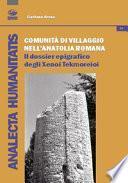 Comunità di villaggio nell'Anatolia romana. Il «dossier» epigrafico degli «Xenoi Tekmoreioi»