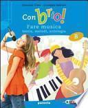 Con brio! Vol. A: Storia della musica. Per la Scuola media