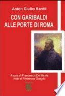 Con Garibaldi alle porte di Roma