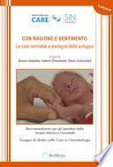 Con ragione e sentimento. Le cure neonatali a sostegno dello sviluppo. Raccomandazioni per gli operatori della terapia intensiva neonatale