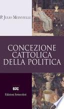 Concezione cattolica della politica