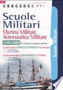 Concorsi per scuole militari. Marina militare, areonautica militare. Eserciziario