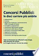 Concorsi pubblici: le dieci carriere più ambite