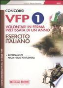 Concorsi VFP 1. Volontari in ferma prefissata di un anno. Esercito italiano. Accertamenti psico-fisico-attitudinali