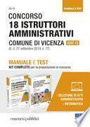 Concorso 18 istruttori amministrativi Comune di Vicenza (Cat. C). Manuale e test. Kit completo per la preparazione al concorso
