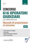 Concorso 616 operatori giudiziari. Manuale di preparazione al concorso