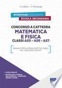 Concorso a cattedra matematica e fisica. Classi A20, A26, A27