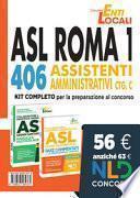 Concorso Asl Roma: Kit completo per 326 Collaboratori Amministrativi Cat. D e 406 Assistenti Amministrativi Cat. C Asl Roma