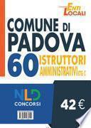 Concorso Comune di Padova. Concorso per 60 Istruttori amministrativi Ctg C
