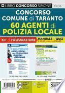 Concorso Comune di Taranto. 60 agenti di polizia locale. Kit di preparazione. Manuale + Quiz