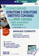 Concorso istruttore e istruttore direttivo contabile negli enti locali. Area economico finanziaria. Categorie C e D