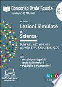 Concorso orale scuola. Lezioni simulate di scienze (A50, A31, A32, A34, A15 ex A060, 57/A, 54/A, 13/A, 40/A)