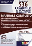 Concorso per 536 carabinieri allievi marescialli del ruolo ispettori. Manuale completo