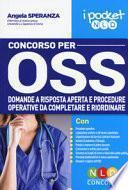 Concorso per OSS. Volume pocket con domande a risposta aperta e procedure operative da completare e riordinare