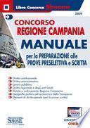 Concorso Regione Campania. Manuale per la preparazione alle prove preselettiva e scritta