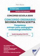 Concorso Scuola 2020. Concorso ordinario seconda prova scritta. Competenze antropo-psico-pedagogiche e metodologie didattiche