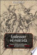Confessore ed esorcista. L'opera della misericordia di liberare gli oppressi dal Maligno