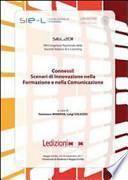 Connessi! Scenari di innovazione nella formazione e nella comunicazione. Atti 8° Congresso nazionale della società italiana di e-learning SIEL 2011