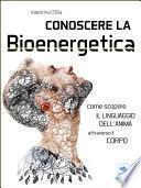 Conoscere la Bioenergetica