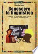 Conoscere la linguistica. Elementi di sociologia della lingua nell'Italia contemporanea
