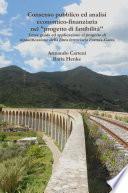 Consenso pubblico ed analisi economico-finanziaria nel progetto di fattibilità: Linee guida ed applicazione al progetto di riqualificazione della linea ferroviaria Formia-Gaeta