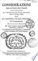 Considerazioni sopra un famoso libro franzese intitolato : La manière de bien penser dans ouvrages de l'esprit [par le P. Bouhours]