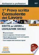 Consulente del lavoro. 1ª prova scritta. Diritto del lavoro e legislazione sociale