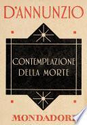 Contemplazione della Morte (e-Meridiani Mondadori)