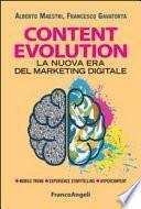 Content evolution. La nuova era del marketing digitale