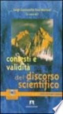 Contesti e validità del discorso scientifico