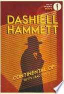 Continental Op. Tutti i racconti