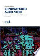 Contrappunto audio-video. Incontro tra composizione musicale elettroacustica e cinema puro