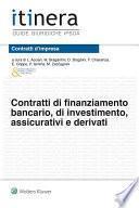 Contratti di finanziamento bancario, di investimento, assicurativi e derivati - II ed.