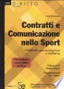 Contratti e comunicazione nello sport. Pubblicità, sponsorizzazione e marketing