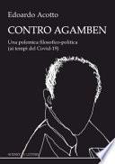 Contro Agamben. Una polemica filosofico-politica (ai tempi del Covid-19)