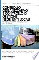 Controllo organizzativo e controllo di gestione negli enti locali. Un percorso metodologico ed operativo