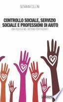 Controllo sociale, servizio sociale e professioni di aiuto - Una Ricerca nel Sistema Penitenziario